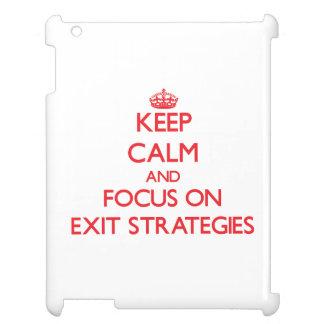 Mantenha a calma e o foco em ESTRATÉGIAS de SAÍDA Capas Para iPad