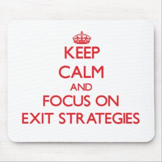 Mantenha a calma e o foco em ESTRATÉGIAS de SAÍDA