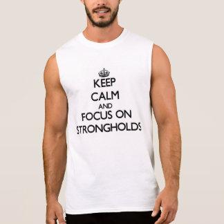 Mantenha a calma e o foco em fortalezas camisa sem mangas