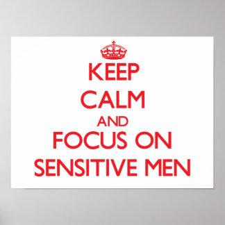 Mantenha a calma e o foco em homens sensíveis