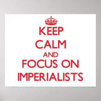 Mantenha a calma e o foco em imperialista