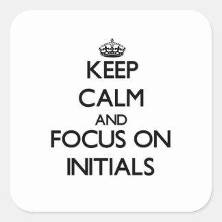 Mantenha a calma e o foco em iniciais
