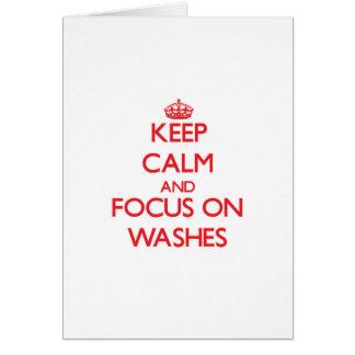 Mantenha a calma e o foco em lavagens cartao