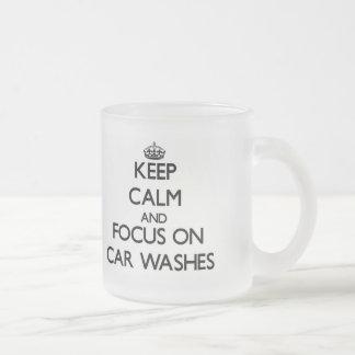 Mantenha a calma e o foco em lavagens de carros canecas