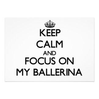 Mantenha a calma e o foco em minha bailarina