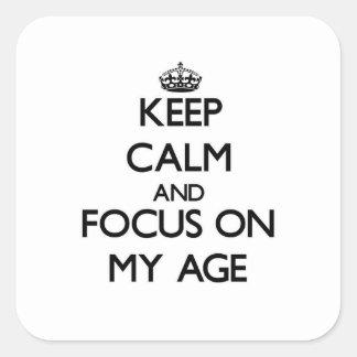 Mantenha a calma e o foco em minha idade