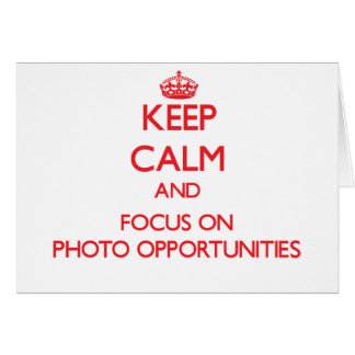 Mantenha a calma e o foco em oportunidades da foto cartão comemorativo