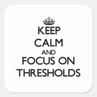 Mantenha a calma e o foco em pontos iniciais
