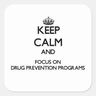 Mantenha a calma e o foco em programas da prevençã