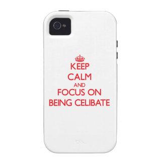 Mantenha a calma e o foco em ser celibato