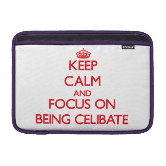Mantenha a calma e o foco em ser celibato bolsas de MacBook