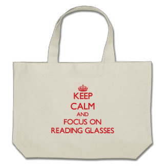 Mantenha a calma e o foco em vidros de leitura bolsas para compras