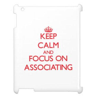 Mantenha a calma e o foco na ASSOCIAÇÃO Capa Para iPad