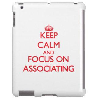 Mantenha a calma e o foco na ASSOCIAÇÃO