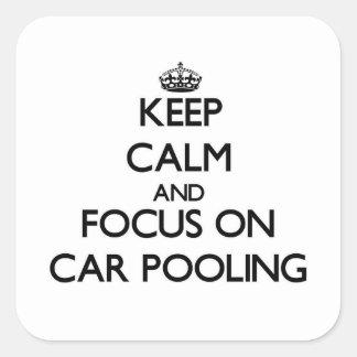 Mantenha a calma e o foco na associação do carro adesivo quadrado