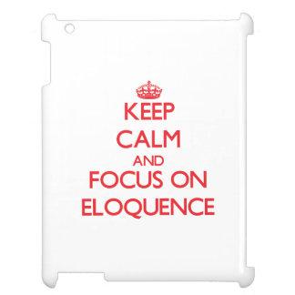 Mantenha a calma e o foco na ELOQUÊNCIA Capa iPad