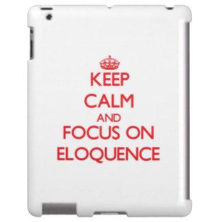 Mantenha a calma e o foco na ELOQUÊNCIA