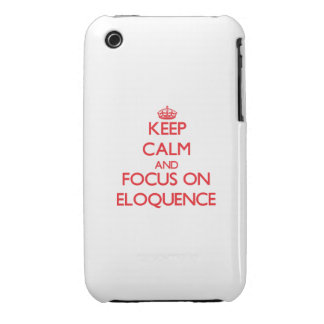 Mantenha a calma e o foco na ELOQUÊNCIA iPhone 3 Capa
