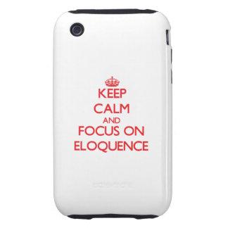 Mantenha a calma e o foco na ELOQUÊNCIA Capa Forte De iPhone 3