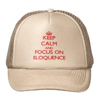Mantenha a calma e o foco na ELOQUÊNCIA Bonés