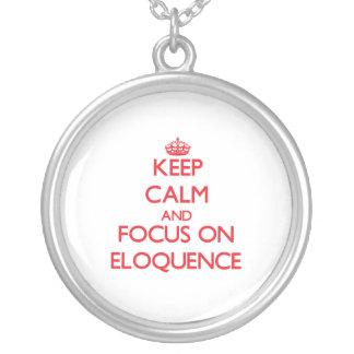 Mantenha a calma e o foco na ELOQUÊNCIA Pingentes