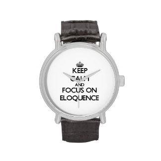 Mantenha a calma e o foco na ELOQUÊNCIA Relógios