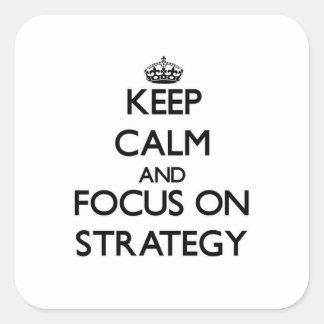 Mantenha a calma e o foco na estratégia adesivo quadrado