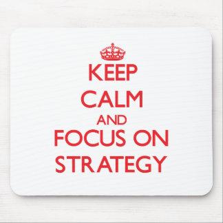Mantenha a calma e o foco na estratégia
