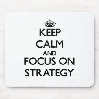Mantenha a calma e o foco na estratégia mousepad