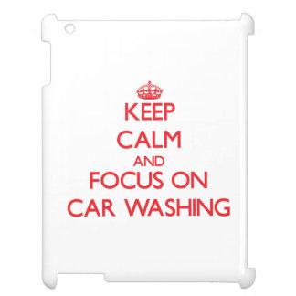 Mantenha a calma e o foco na lavagem do carro capa iPad
