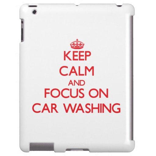 Mantenha a calma e o foco na lavagem do carro