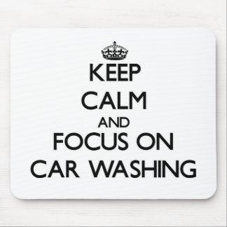 Mantenha a calma e o foco na lavagem do carro mousepad