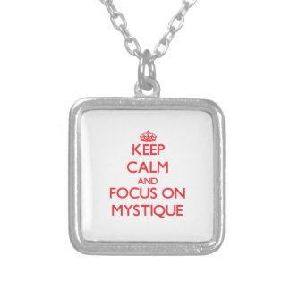 Mantenha a calma e o foco na mística