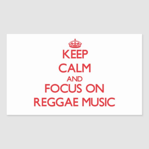 Mantenha a calma e o foco na música da reggae adesivo em forma retangular