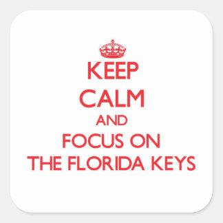 Mantenha a calma e o foco nas chaves de Florida Adesivo Em Forma Quadrada