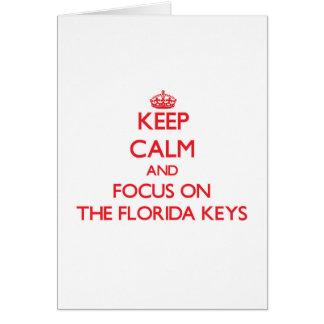 Mantenha a calma e o foco nas chaves de Florida Cartão Comemorativo