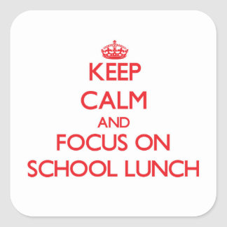 Mantenha a calma e o foco no almoço escolar adesivo
