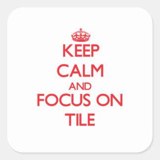 Mantenha a calma e o foco no azulejo adesivo em forma quadrada
