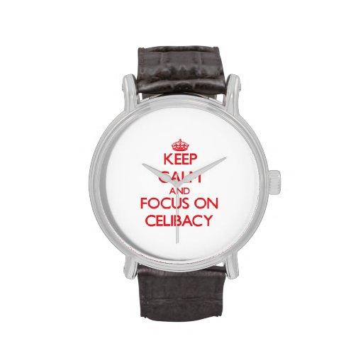 Mantenha a calma e o foco no celibato relógios de pulso