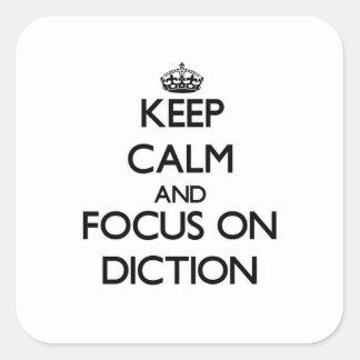 Mantenha a calma e o foco no Diction Adesivo Em Forma Quadrada
