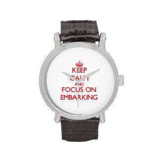 Mantenha a calma e o foco no EMBARQUE Relógio De Pulso