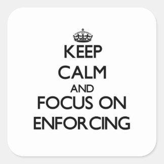 Mantenha a calma e o foco no REFORÇO