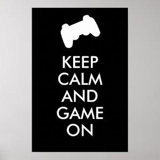 Mantenha a calma e o jogo no poster
