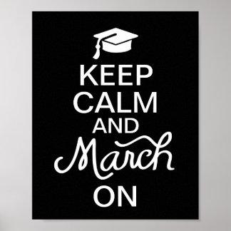Mantenha a calma e o março no poster da graduação pôster