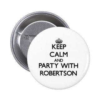 Mantenha a calma e o partido com Robertson Bóton Redondo 5.08cm