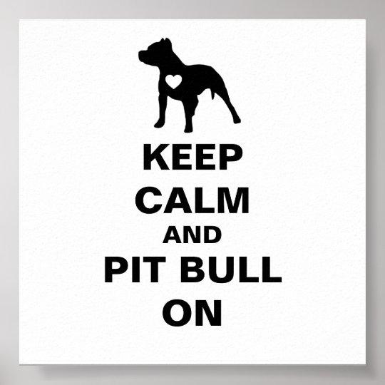 Mantenha a calma e o pitbull no poster pôster