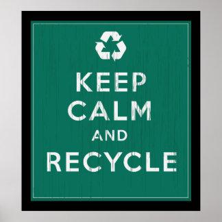 Mantenha a calma e recicl pôster