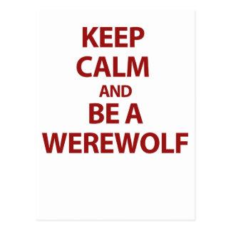 Mantenha a calma e seja um homem-lobo cartao postal