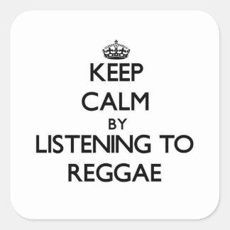 Mantenha a calma escutando a REGGAE Adesivo Em Forma Quadrada