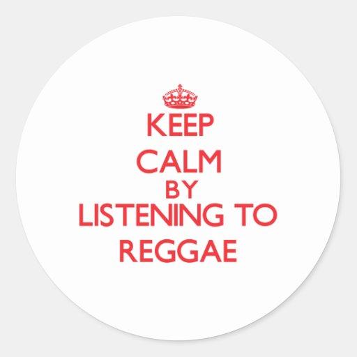 Mantenha a calma escutando a REGGAE Adesivos Em Formato Redondos